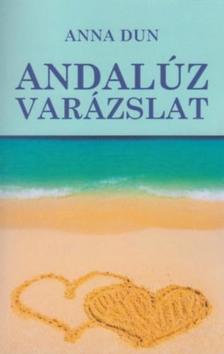 Anna Dun - Andalúz varázslat