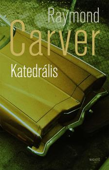 Raymond Carver - Katedrális