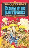GARDNER, CRAIG SHAW - Revenge of the Fluffy Bunnies [antikvár]