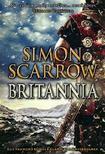 Simon Scarrow - Britannia - Egy vakmerő római kalandjai a hadsegben