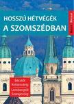 Farkas Zoltán - Hosszú hétvégék a szomszédban<!--span style='font-size:10px;'>(G)</span-->