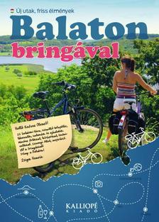 Zsiga Henrik - Balaton bringával - Új utak, friss élmények