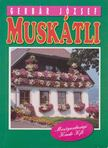 GERBÁR JÓZSEF - Muskátli [antikvár]