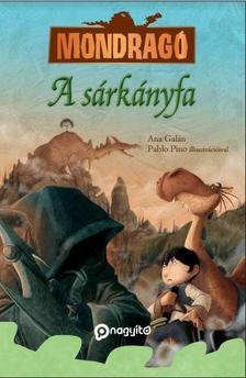 Ana Galán - A sárkányfa