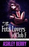 Berry Ashley - The Futa Lovers of Club F [eKönyv: epub, mobi]