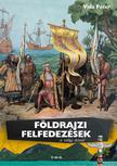 Vida Péter - Földrajzi felfedezések a világ körül