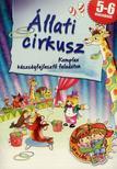 Állati cirkusz - Komplex készségfejlesztő feladatok<!--span style='font-size:10px;'>(G)</span-->