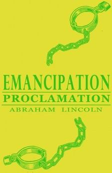 Lincoln Abraham - Emancipation Proclamation [eKönyv: epub, mobi]