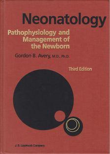 Avery, Gordon B. - Neonatology [antikvár]