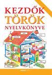 Helen Davies - Greif Péter - Kezdők török nyelvkönyve