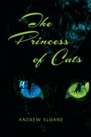 Sloane Andrew - The Princess of Cats [eKönyv: epub,  mobi]