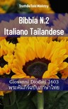 TruthBeTold Ministry, Joern Andre Halseth, Giovanni Diodati - Bibbia N.2 Italiano Tailandese [eKönyv: epub,  mobi]