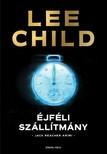 Lee Child - Éjféli szállítmány [eKönyv: epub, mobi]<!--span style='font-size:10px;'>(G)</span-->