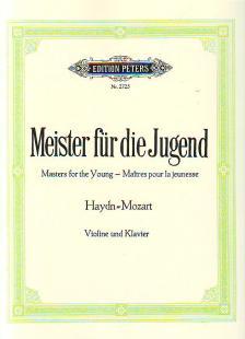 HAYDN, J. & MOZART, W.A. - MEISTER FÜR DIE JUGEND -HAYDN = MOZART- FÜR KLAVIER ZU 2 HAENDEN (ADOLF RUTHARDT)
