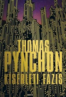 Thomas Pynchon - Kísérleti fázis [eKönyv: epub, mobi]