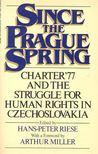 RIESE, HANS-PETER (editor) - Since the Prague Spring [antikvár]