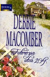 Debbie Macomber - Futórózsa utca 204. [eKönyv: epub, mobi]<!--span style='font-size:10px;'>(G)</span-->