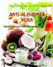 Prof. dr. Jürgen Vormann - Dr. Klaus Tiedemann - Anti-Alzheimer kúra