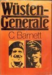 Barnett, Correlli - Wüstengenerale [antikvár]