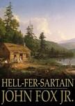 Jr. John Fox, - Hell-Fer-Sartain [eKönyv: epub,  mobi]