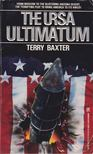 Baxter, Terry - The Ursa Ultimatum [antikvár]