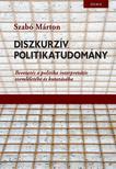 Szabó Márton - Diszkurzív politikatudomány<!--span style='font-size:10px;'>(G)</span-->