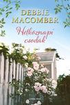 Debbie Macomber - Hétköznapi csodák<!--span style='font-size:10px;'>(G)</span-->