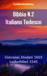 TruthBeTold Ministry, Joern Andre Halseth, Giovanni Diodati - Bibbia N.2 Italiano Tedesco [eKönyv: epub, mobi]