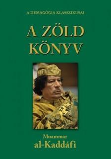 Kadhafi Moammer - A zöld könyv [eKönyv: epub, mobi]