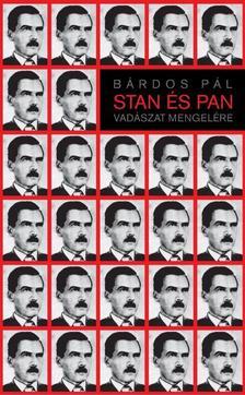 BÁRDOS PÁL - Stan és Pan  - Vadászat Mengelére