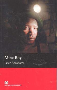 ABRAHAMS, PETER - Mine Boy - Level 6 - Upper-intermediate [antikvár]