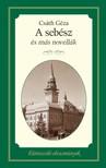 Csáth Géza - A sebész és más novellák [eKönyv: epub, mobi]<!--span style='font-size:10px;'>(G)</span-->