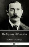 Delphi Classics Sir Arthur Conan Doyle, - The Mystery of Cloomber by Sir Arthur Conan Doyle (Illustrated) [eKönyv: epub,  mobi]