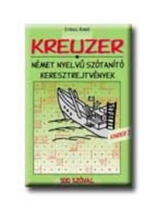 RADÁCSY GYÖRGYI (SZERK.) - Kreuzer Kinder 2 - 500 szóval - német