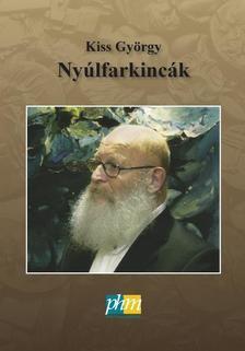 Kiss György - Nyúlfarkincák