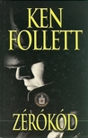 Ken Follett - ZÉRÓKÓD