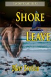 Erotica Blair - Shore Leave - Book 3 of Fantasy Charters [eKönyv: epub,  mobi]