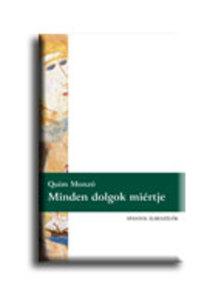 Quim MONZÓ - MINDEN DOLGOK MIÉRTJE - SPANYOL ELBESZÉLŐK