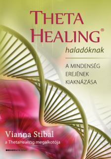 Vianna Stibal - ThetaHealing Haladóknak