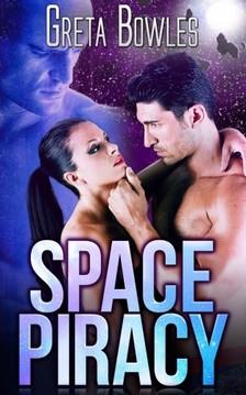 Bowles Greta - Space Piracy [eKönyv: epub, mobi]