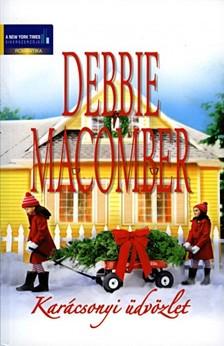 Debbie Macomber - Karácsonyi üdvözlet kötet (Fenyves sétány 7/B, Majd ha piros hó esik) [eKönyv: epub, mobi]