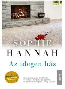 Sophie Hannah - AZ IDEGEN HÁZ