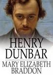 Braddon Mary Elizabeth - Henry Dunbar [eKönyv: epub,  mobi]