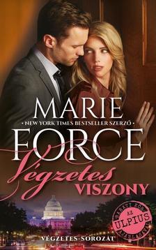 Marie Force - Végzetes viszony