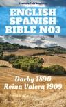 Cipriano De Valera, Joern Andre Halseth, John Nelson Darby, TruthBeTold Ministry - English Spanish Bible No3 [eKönyv: epub,  mobi]