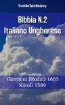 TruthBeTold Ministry, Joern Andre Halseth, Giovanni Diodati - Bibbia N.2 Italiano Ungherese [eKönyv: epub,  mobi]