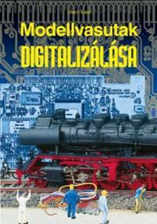 - Modellvasutak digitalizálása