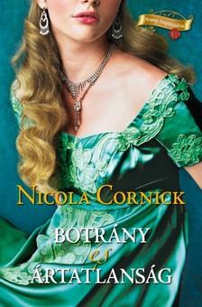 Nicola Cornick - Botrány és ártatlanság [eKönyv: epub, mobi]
