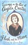 SAGE, LORNA - Flesh and the Mirror - Essays on the Art of Angela Carter [antikvár]