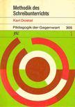 DOSTAL, KARL - Methodik des Schreibunterrichts [antikvár]